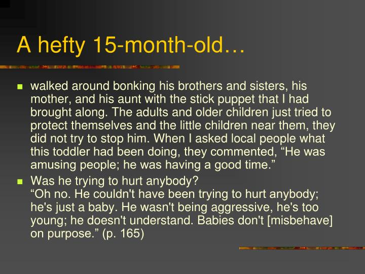A hefty 15-month-old…