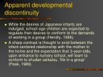 apparent developmental discontinuity