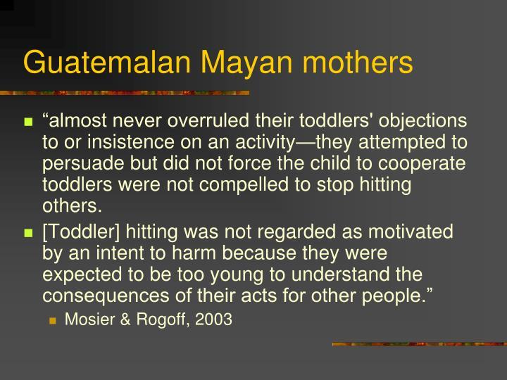 Guatemalan Mayan mothers