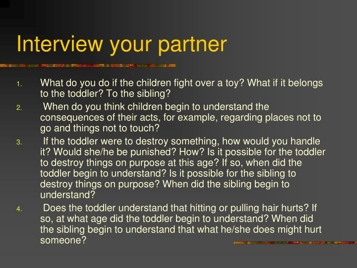 Interview your partner