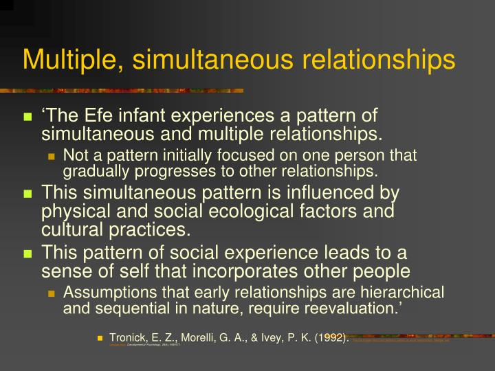 Multiple, simultaneous relationships