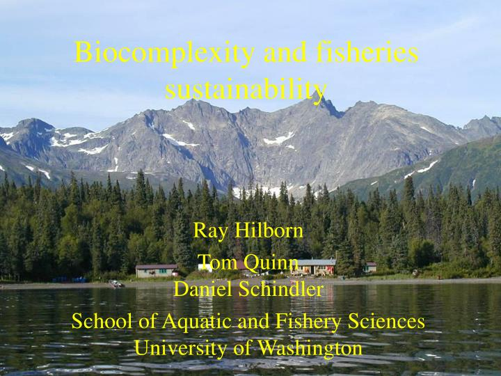 Biocomplexity and fisheries sustainability