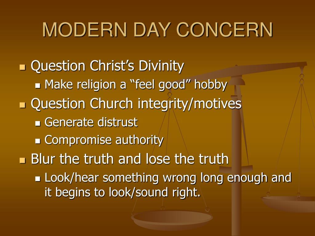MODERN DAY CONCERN