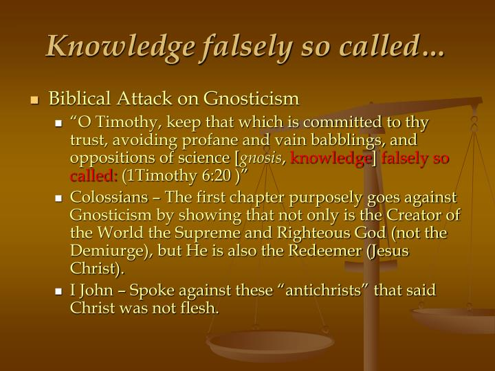 Knowledge falsely so called…