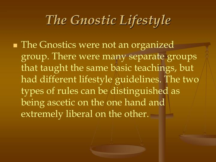 The Gnostic Lifestyle