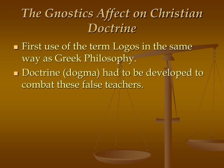 The Gnostics Affect on Christian Doctrine