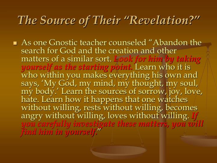 """The Source of Their """"Revelation?"""""""