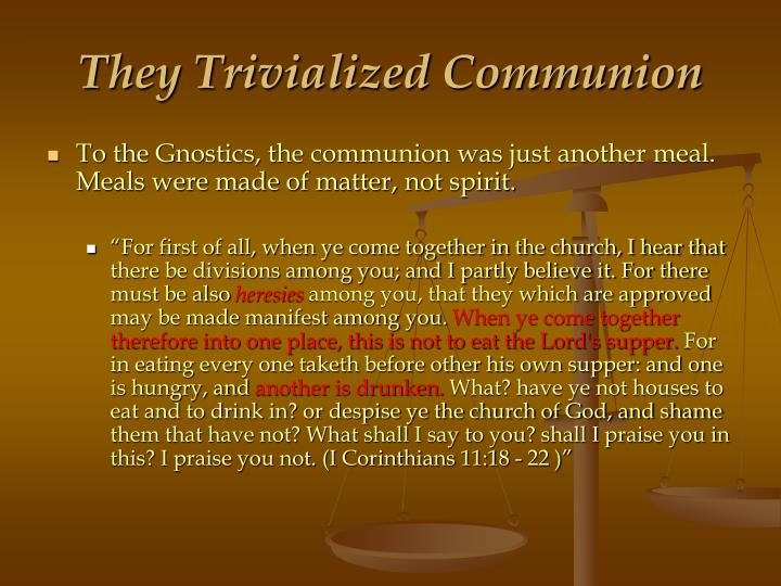 They Trivialized Communion