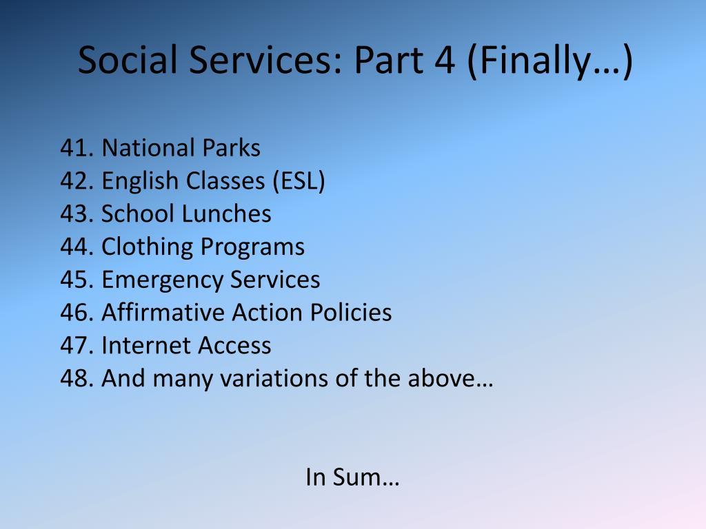 Social Services: Part 4 (Finally…)