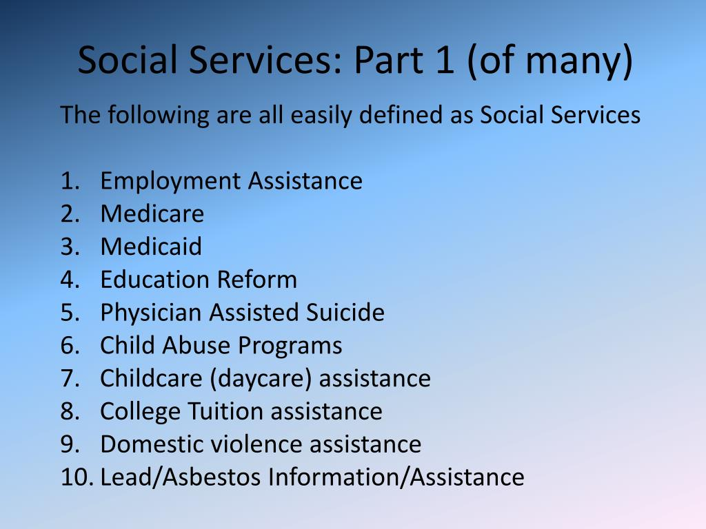 Social Services: Part 1 (of many)