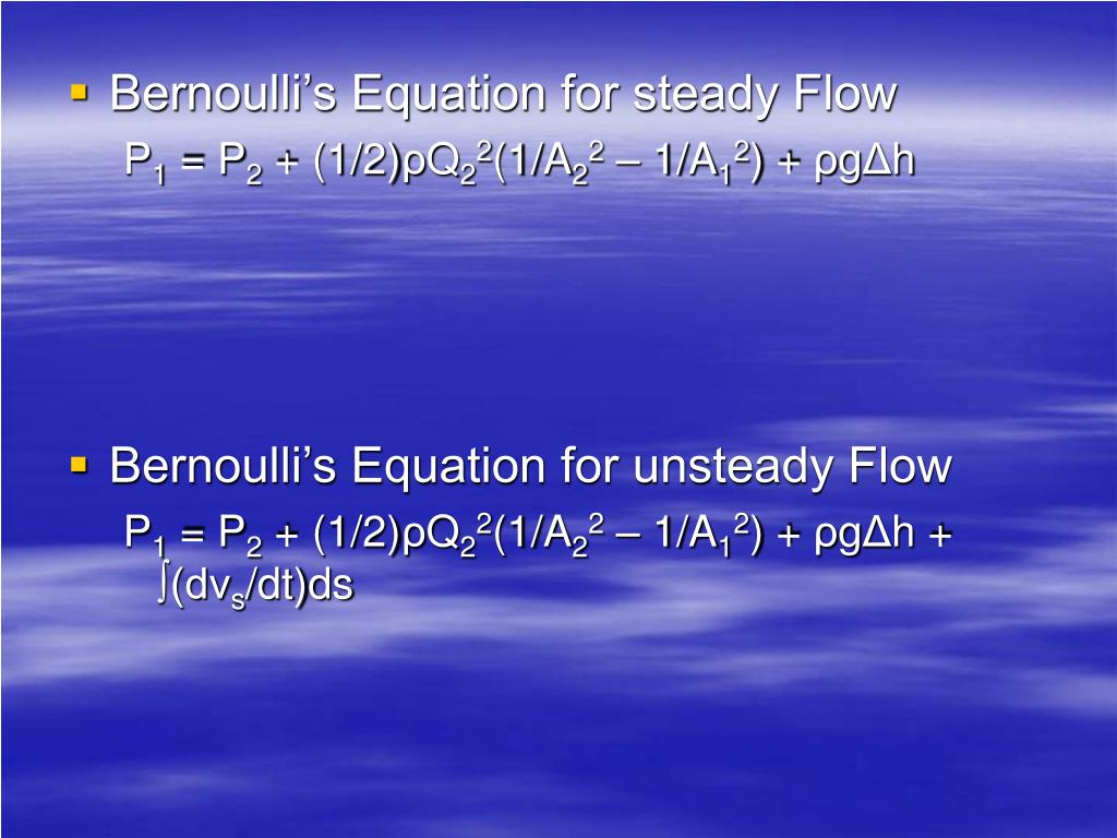 Bernoulli's Equation for steady Flow