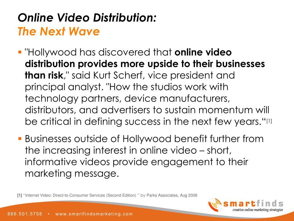 Online Video Distribution: