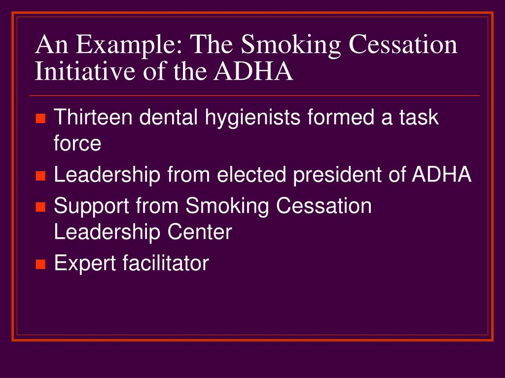 An Example: The Smoking Cessation Initiative of the ADHA