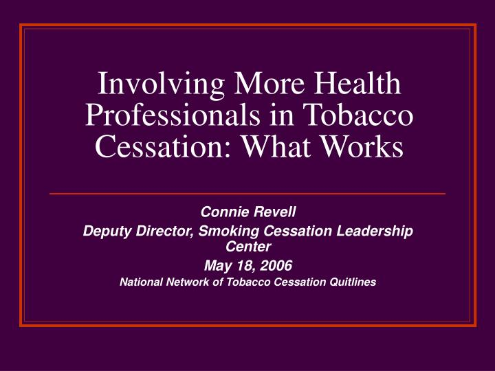 Involving more health professionals in tobacco cessation what works