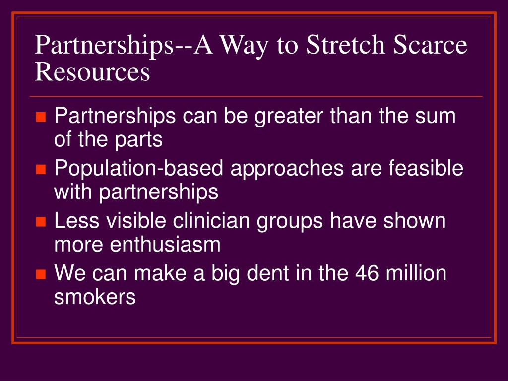 Partnerships--A Way to Stretch Scarce Resources