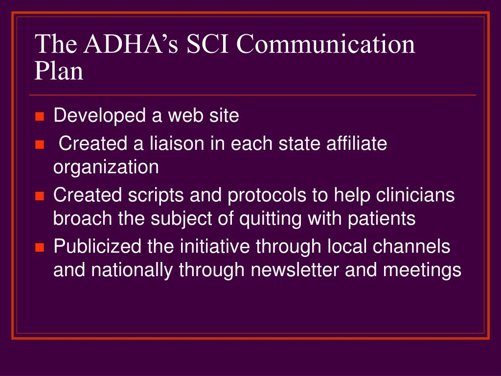 The ADHA's SCI Communication Plan