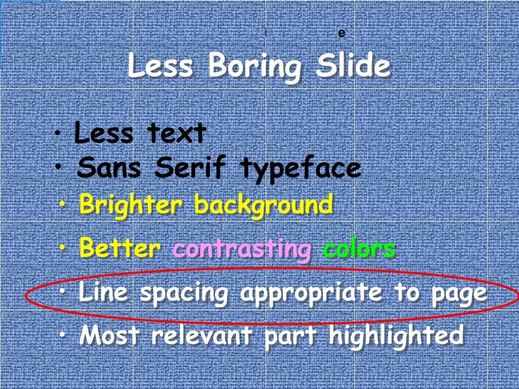 Less Boring Slide