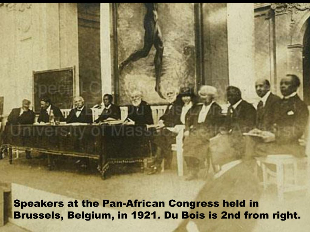 Speakers at the Pan-African Congress held in Brussels, Belgium, in 1921. Du Bois is 2nd from right.