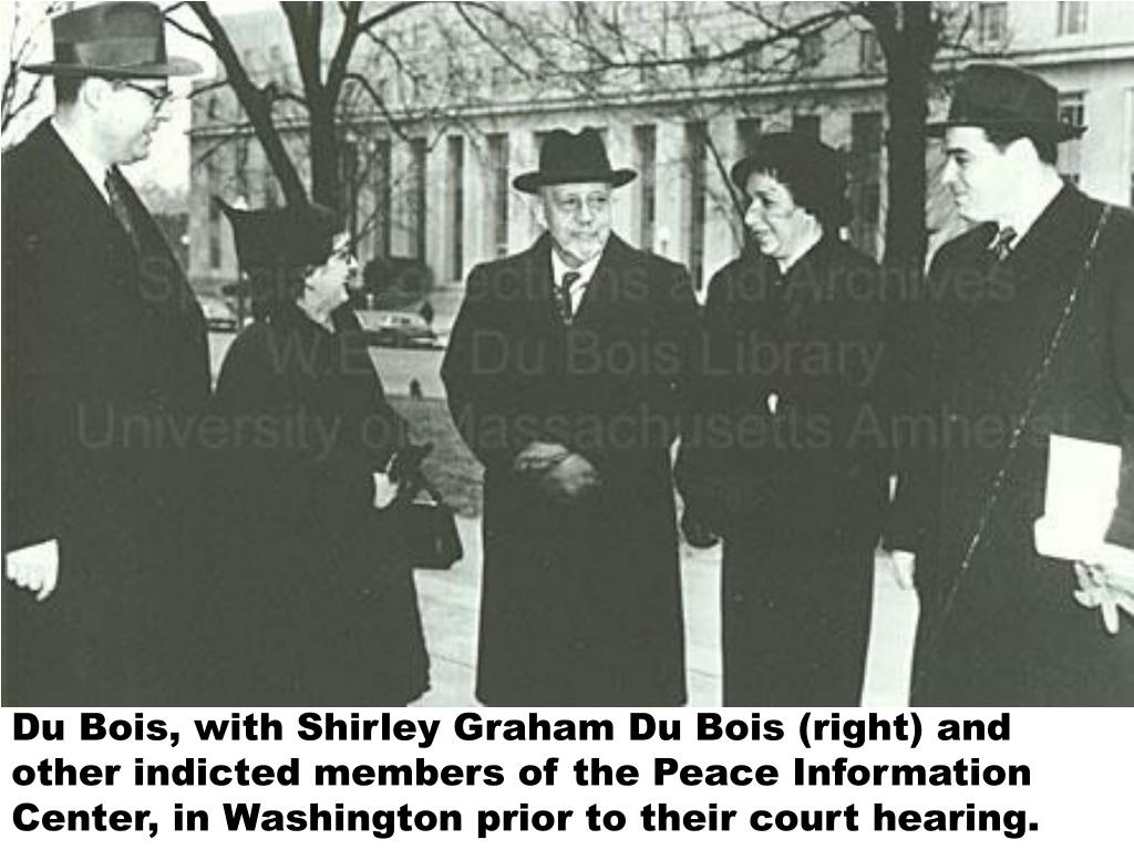 Du Bois, with Shirley Graham Du Bois (right) and other indicted members of the Peace Information Center, in Washington prior to their court hearing.