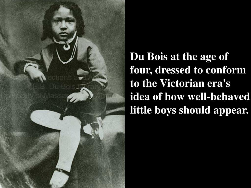 Du Bois at the age of four, dressed to conform to the Victorian era's idea of how well-behaved little boys should appear.