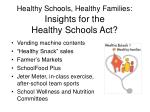 healthy schools healthy families insights for the healthy schools act