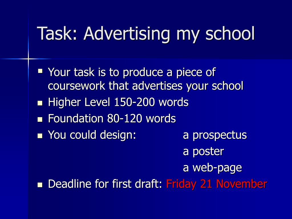 Task: Advertising my school