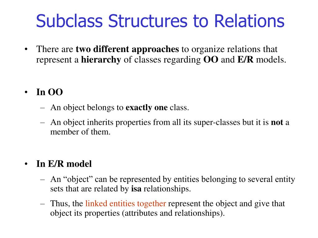 Subclass Structures to Relations