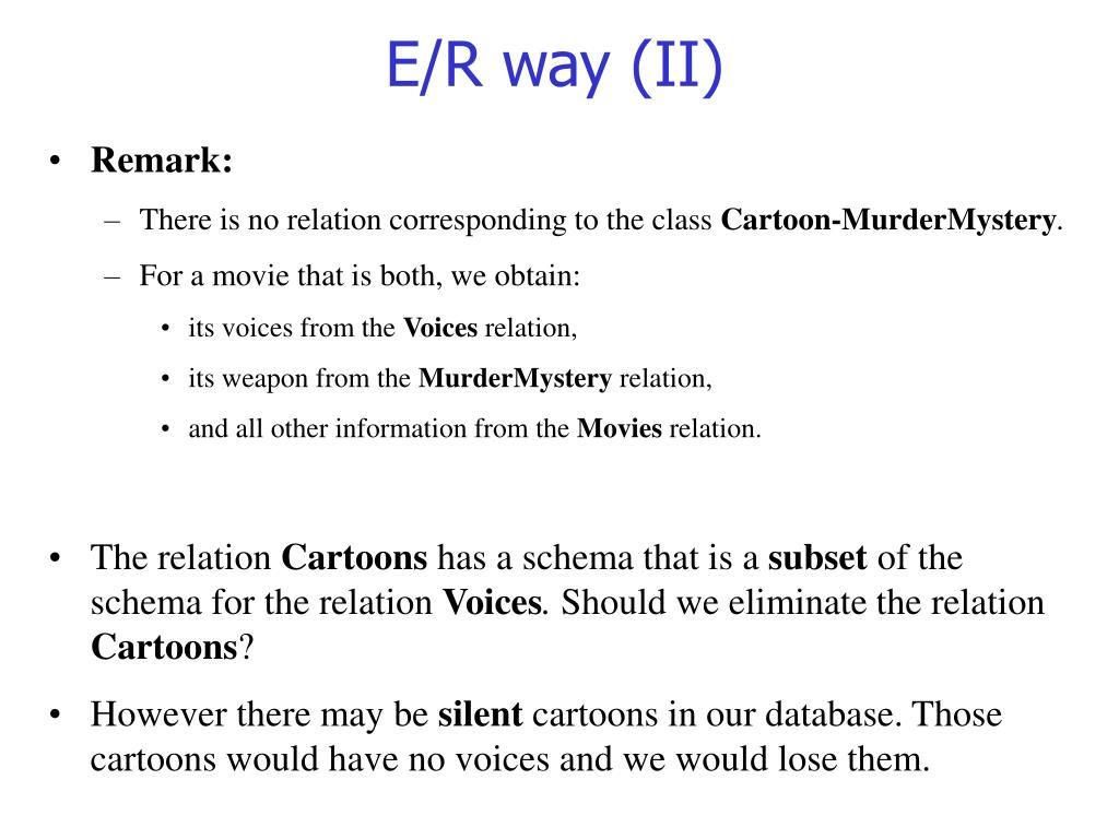 E/R way (II)