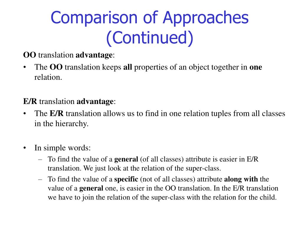 Comparison of Approaches (Continued)