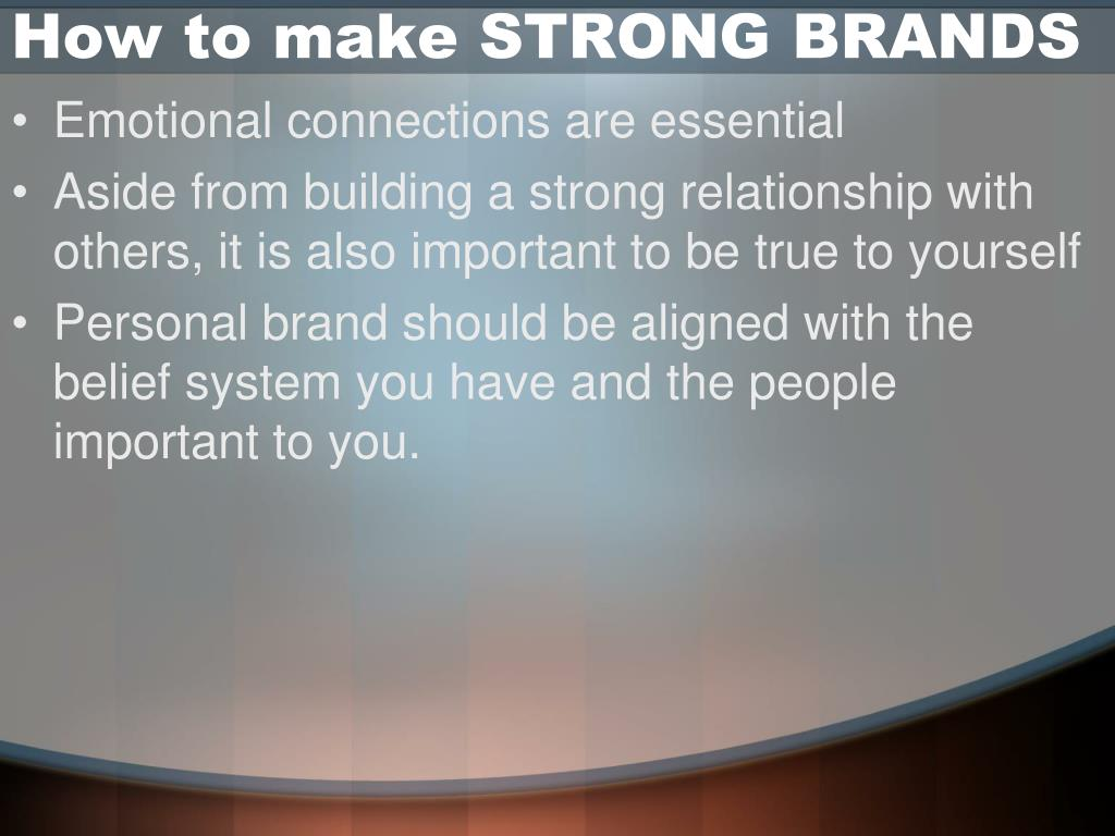 How to make STRONG BRANDS