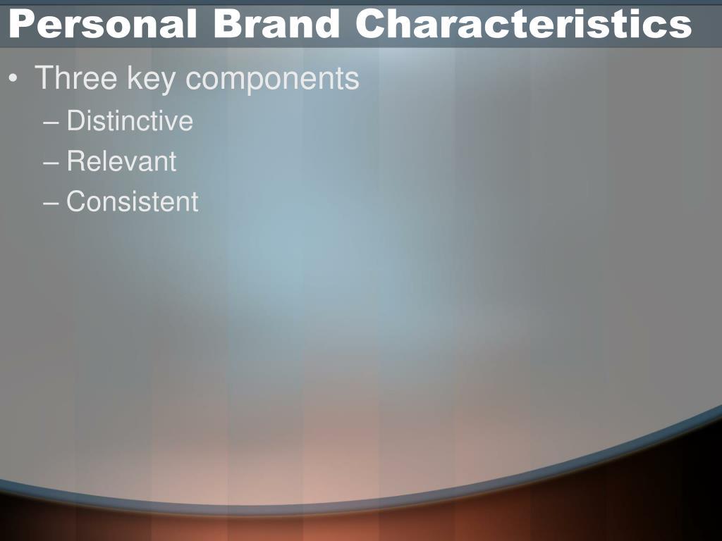 Personal Brand Characteristics