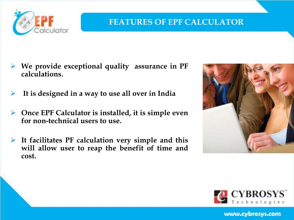 FEATURES OF EPF CALCULATOR