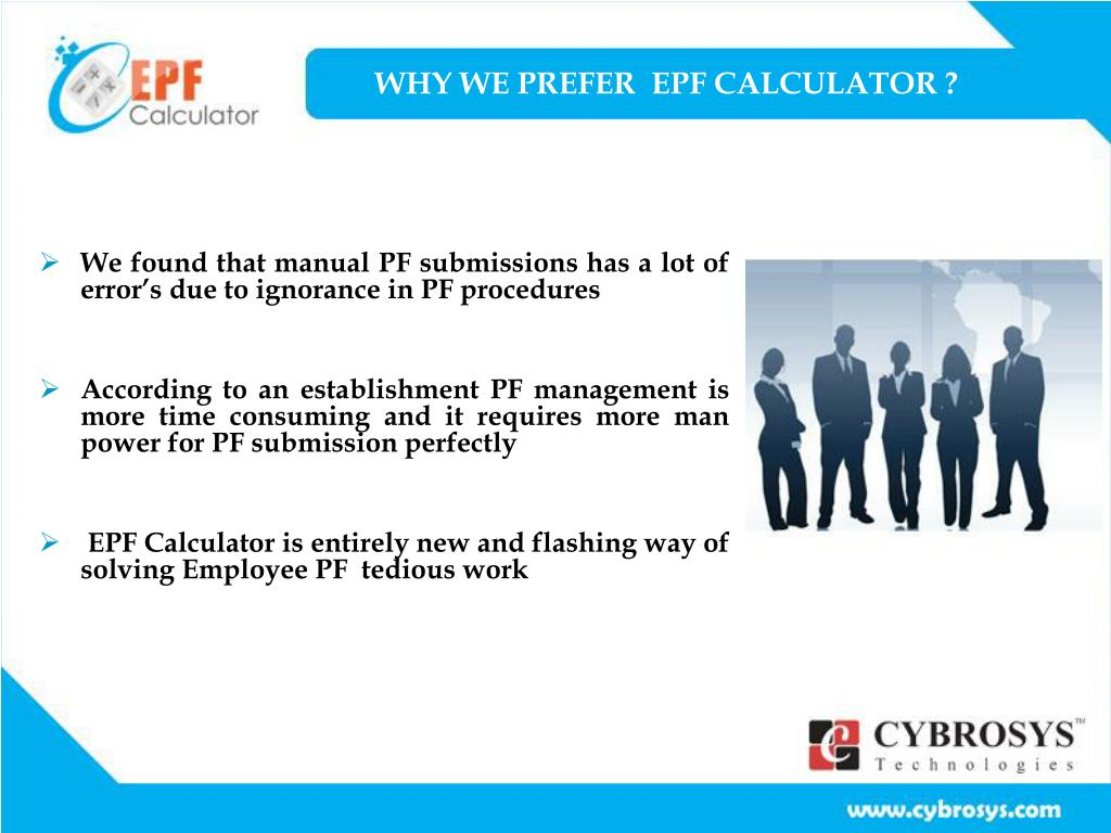 WHY WE PREFER  EPF CALCULATOR ?
