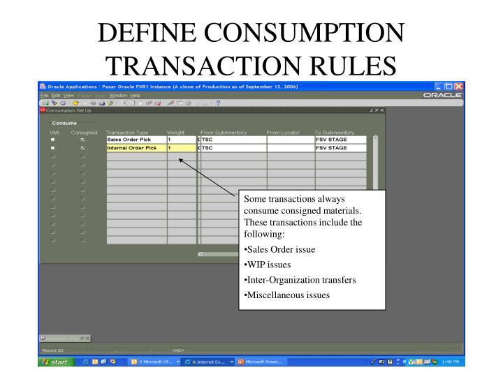 DEFINE CONSUMPTION TRANSACTION RULES