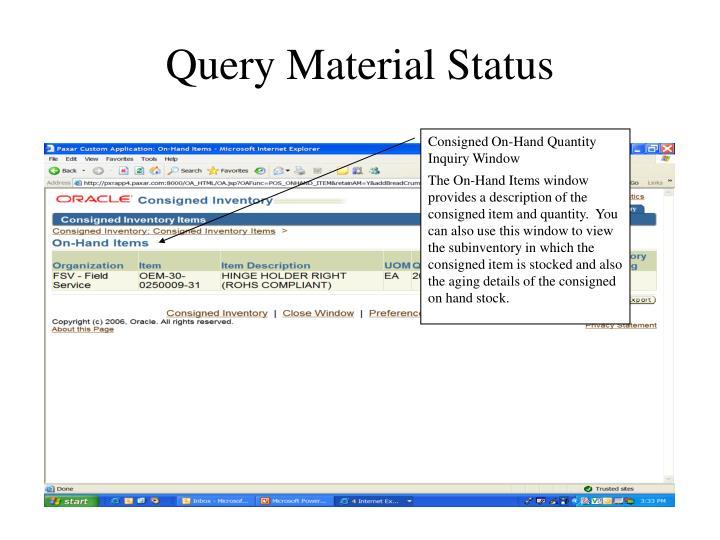 Query Material Status
