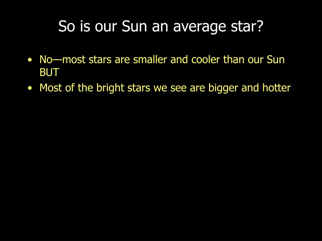 So is our Sun an average star?