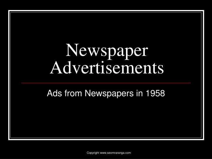 Newspaper advertisements