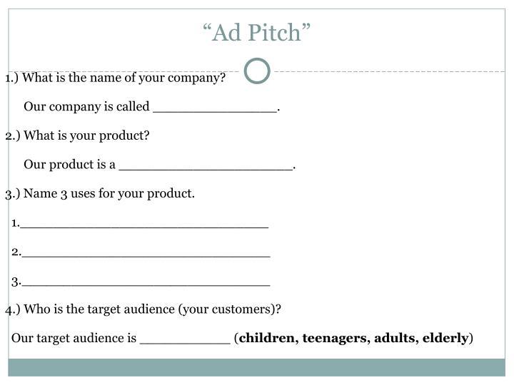 """Ad Pitch"""