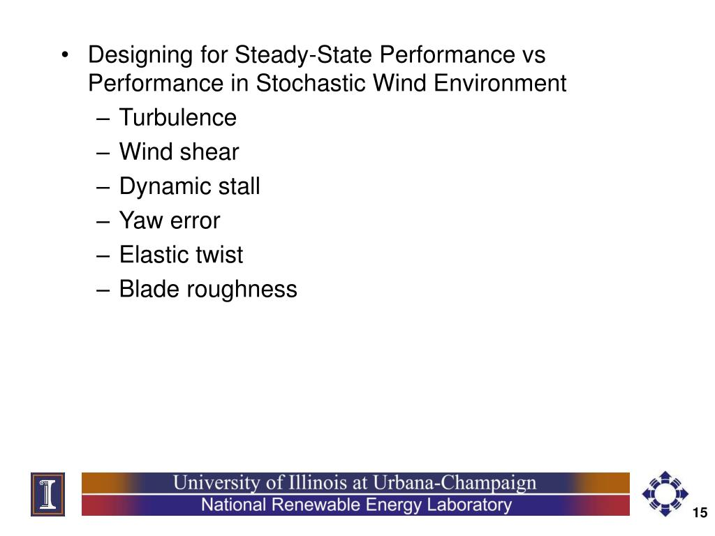 Designing for Steady-State Performance vs Performance in Stochastic Wind Environment