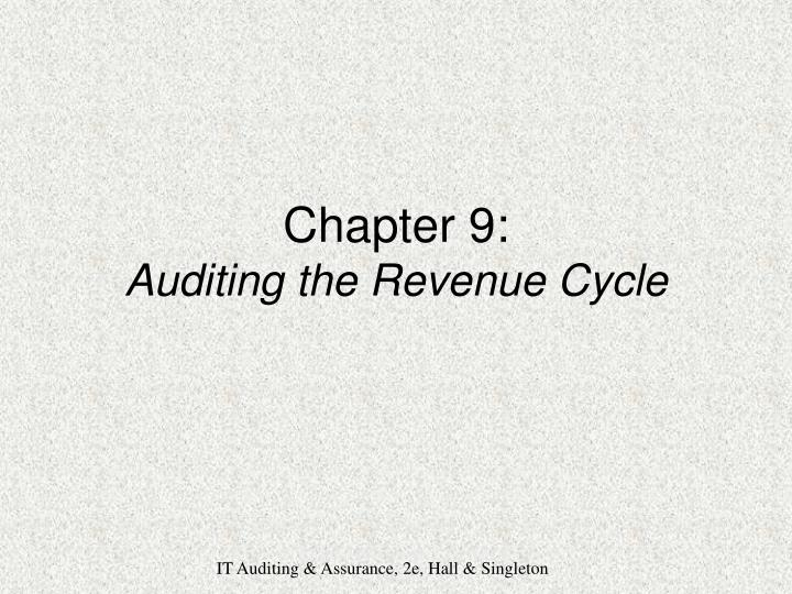 Chapter 9 auditing the revenue cycle