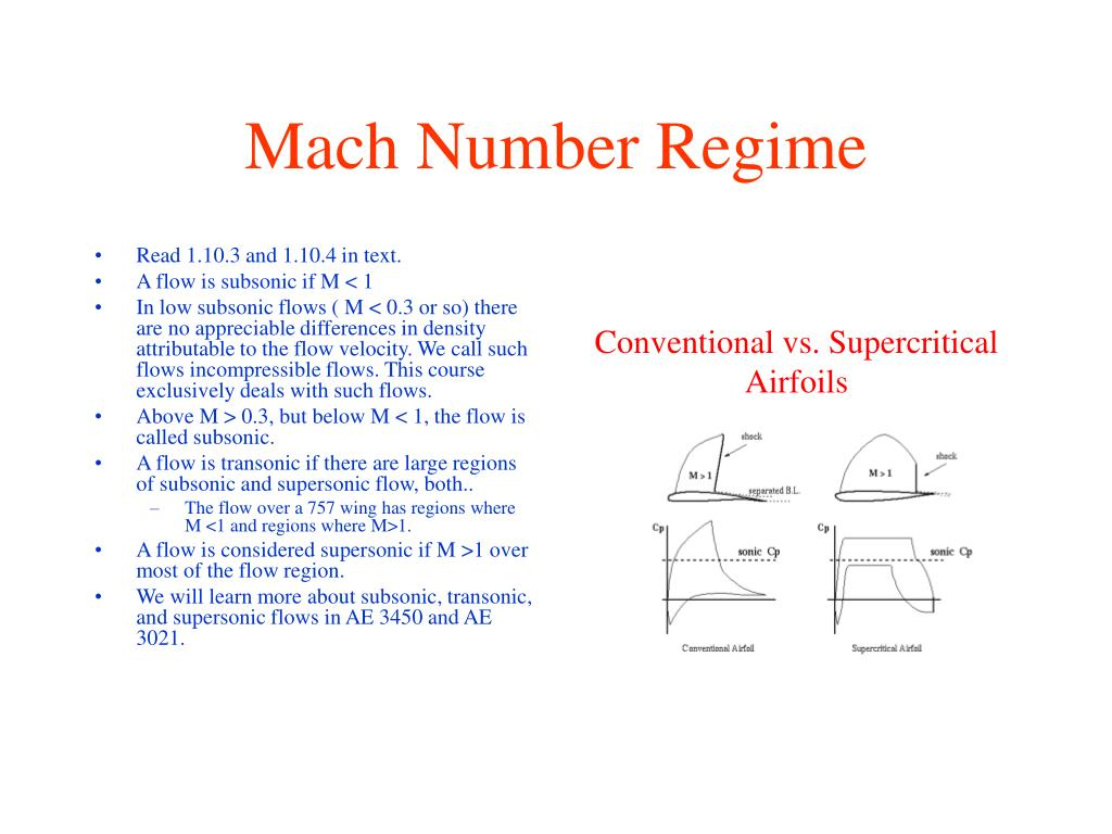 Mach Number Regime