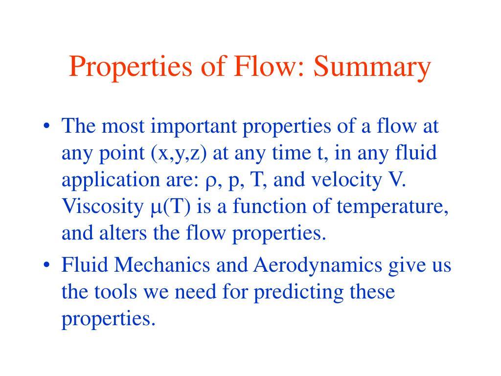 Properties of Flow: Summary