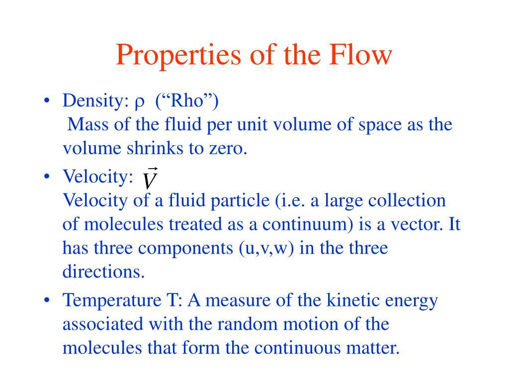 Properties of the Flow
