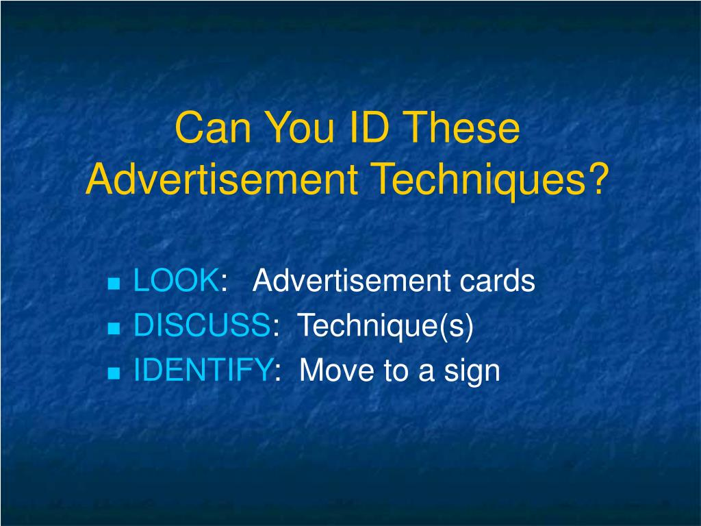 Can You ID These Advertisement Techniques?