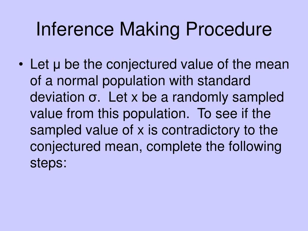 Inference Making Procedure