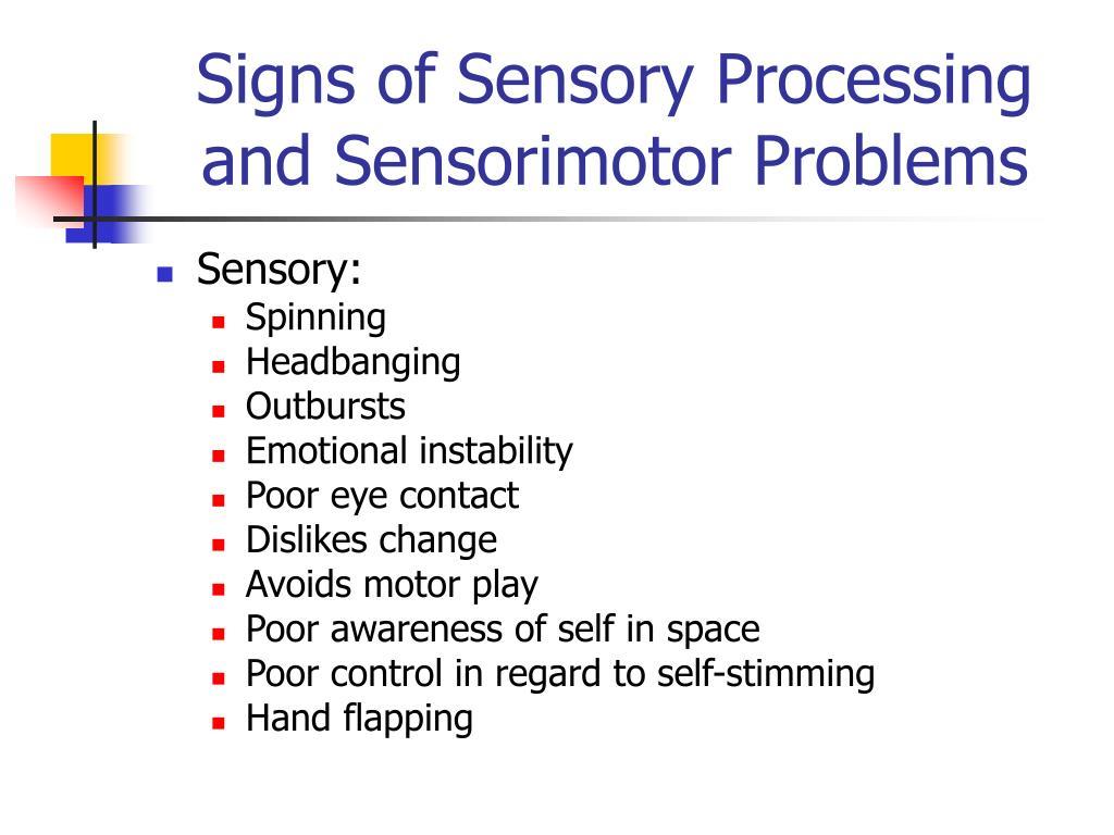 Signs of Sensory Processing and Sensorimotor Problems