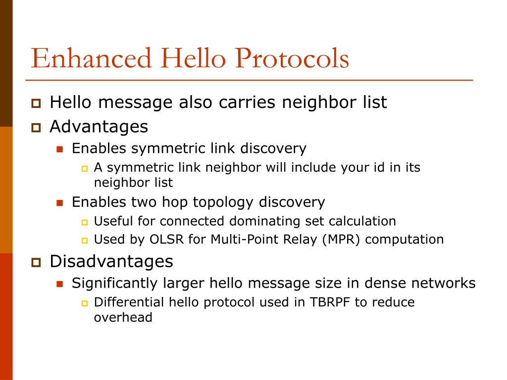 Enhanced Hello Protocols