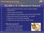 islma s k 3 monarch award