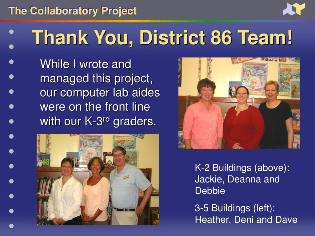Thank You, District 86 Team!