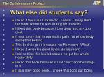 what else did students say